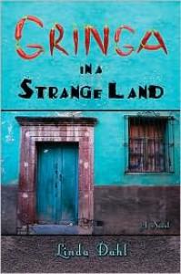 Gringa in a Strange Land - Linda Dahl