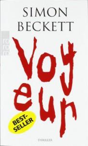 Voyeur - Simon Beckett, Benno W. Schnitzler