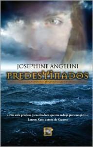 Predestinados (El despertar, #1) - Josephine Angelini