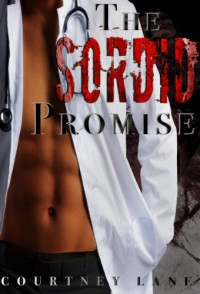 The Sordid Promise - Courtney Lane
