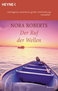 Der Ruf der Wellen - 'Nora Roberts',  'Angela Nescerry'