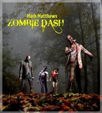 Zombie Dash - Mark  Matthews