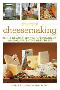The Joy of Cheesemaking - Jody Farnham, Marc Druart