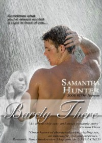 Barely There - Samantha Hunter