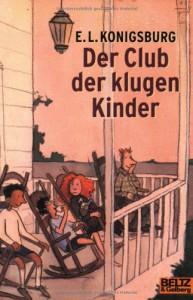Der Club der klugen Kinder - E.L. Konigsburg
