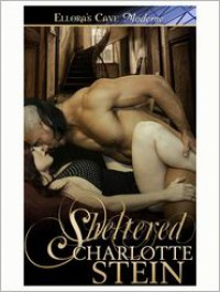 Sheltered - Charlotte Stein