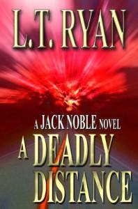 A Deadly Distance - L.T. Ryan