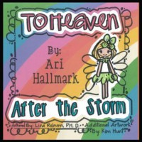 To Heaven After the Storm - Ari Hallmark