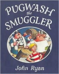 Pugwash the Smuggler - John Ryan