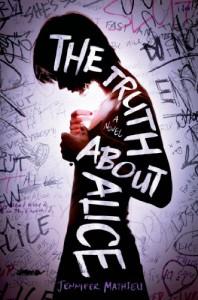 The Truth About Alice - Jennifer Mathieu