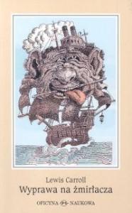 Wyprawa na żmirłacza - Lewis Carroll