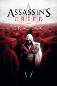 Assassin's Creed: Bractwo - Oliver Bowden