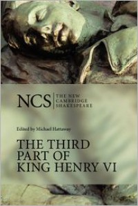 The Third Part of King Henry VI (The New Cambridge Shakespeare) (Pt. 3) - William Shakespeare