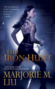 The Iron Hunt (Hunter Kiss, Book 1) - Marjorie M. Liu
