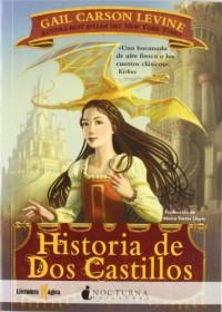 Historia de Dos Castillos - Gail Carson Levine