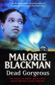 Dead Gorgeous - Malorie Blackman