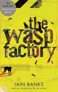 The Wasp Factory - Iain Banks