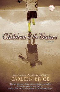 Children of the Waters - Carleen Brice