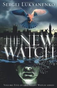 The New Watch (Watch #5) - Sergei Lukyanenko