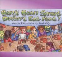 Benji Bean Sprout Doesn't Eat Meat - Sarah Rudy