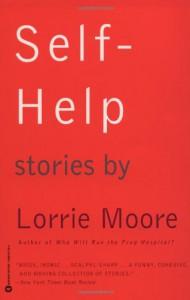Self-Help - Lorrie Moore