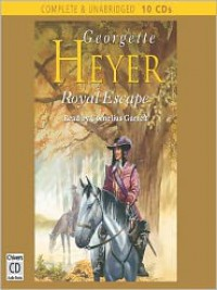Royal Escape - Cornelius Garrett, Georgette Heyer