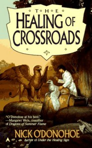 Healing of Crossroads - Nick O'Donohoe