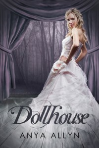 Dollhouse - Anya Allyn