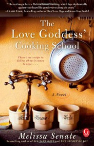 The Love Goddess' Cooking School - Melissa Senate