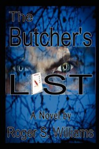 The Butcher's List - Roger S. Williams