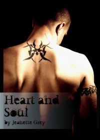 Heart and Soul - Jeanette Grey