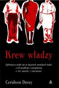 Krew władzy - Ceridwen Dovey