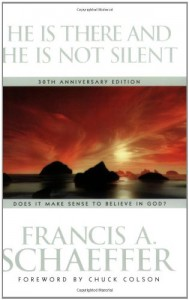He Is There and He Is Not Silent - Francis August Schaeffer