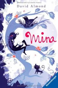 Mina - David Almond, Alexandra Ernst