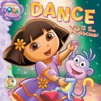 Dance to the Rescue (Dora the Explorer) - Laura Driscoll, Dave Aikins