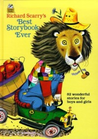 Richard Scarry's Best Storybook Ever! - Richard Scarry