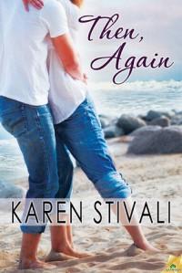 Then, Again - Karen Stivali