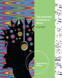 The Essential Listening to Music - Craig Wright