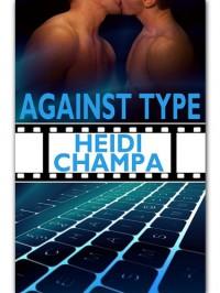 Against Type - Heidi Champa