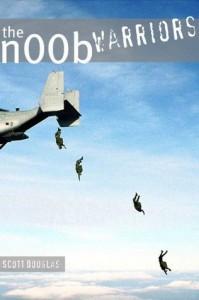 The N00b Warriors (Book One) - Scott Douglas