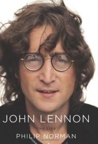 John Lennon: The Life - Philip Norman