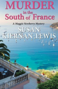Murder in the South of France: A Maggie Newberry Mystery, Vol. 1 - Susan Kiernan-Lewis