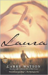 Laura - Larry Watson
