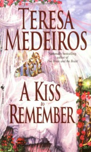 A Kiss to Remember - Teresa Medeiros