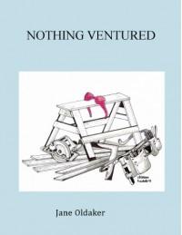 Nothing Ventured - Jane Oldaker