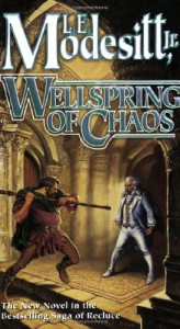 Wellspring of Chaos - L.E. Modesitt Jr.