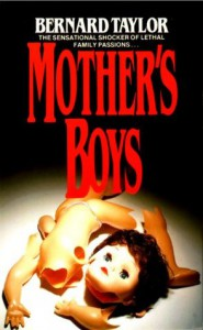 MOTHER'S BOYS - Bernard Taylor