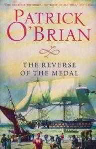 The Reverse of the Medal (Aubrey/Maturin #11) - Patrick O'Brian