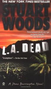 L.A. Dead (Stone Barrington) - Stuart Woods