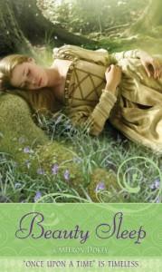 "Beauty Sleep: A Retelling of ""Sleeping Beauty"" - Cameron Dokey"